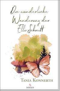 Die wunderliche Wanderung der Elli Schmitt
